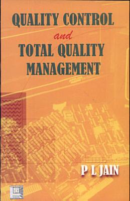 Quality Control and Total Quality Management PDF