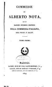 Commedie, con un Saggio storico critico della commedia italiana del F. Salfi: Volume 1