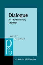 Dialogue: An interdisciplinary approach