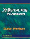 Skillstreaming the Adolescent Student Workbook and Group Leader s Guide PDF