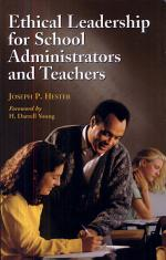 Ethical Leadership for School Administrators and Teachers
