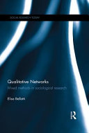 Qualitative Networks  Talking ties   micro processes of local structures in friendship networks PDF
