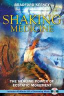 Shaking Medicine