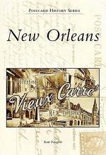 New Orleans in Vintage Postcards