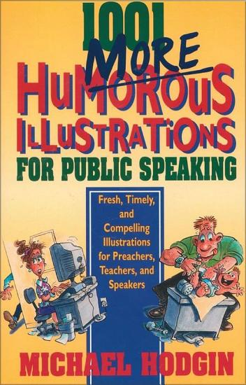 1001 More Humorous Illustrations for Public Speaking PDF
