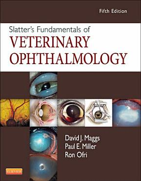 Slatter s Fundamentals of Veterinary Ophthalmology   E Book PDF