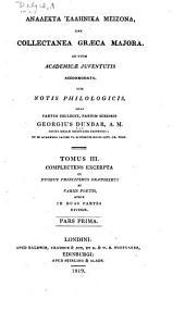 Analekta Hellēnika meizona: sive, Collectanea Graeca majora ad usum academicae juventutis accommodata, Volume 1
