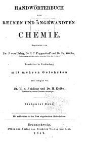 Handwörterbuch der reinen und angewandten Chemie: in Verbindung mit mehren Gelehrten, Band 7
