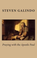 Praying with the Apostle Paul