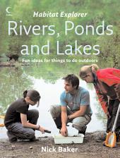 Rivers, Ponds and Lakes (Habitat Explorer)