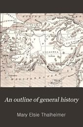 An Outline of General History: For the Use of Schools