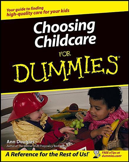 Choosing Childcare For Dummies PDF