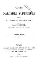 Cours d'algèbre supérieure: professé à la Faculté des sciences de Paris