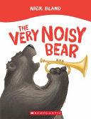The Very Noisy Bear PDF