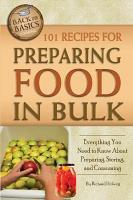 101 Recipes for Preparing Food in Bulk PDF