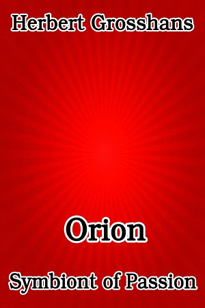 Orion  Symbiont of Passion PDF
