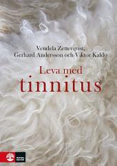 Leva med tinnitus