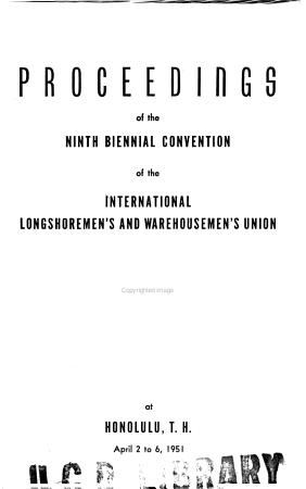 Proceedings of the biennial convention   International Longshoremen s and Warehousemen s Union PDF