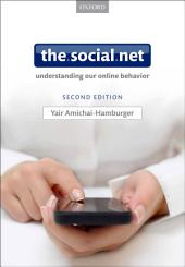 The Social Net: Understanding our online behavior, Edition 2