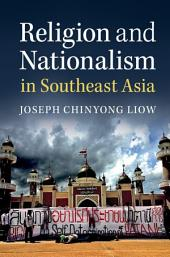Religion and Nationalism in Southeast Asia
