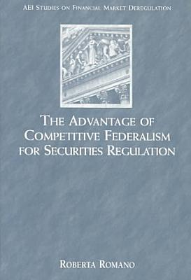 The Advantage of Competitive Federalism for Securities Regulation