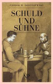 Schuld und Sühne: Vollständige Ausgabe, Ausgabe 2