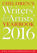 Children's Writers' & Artists' Yearbook 2016