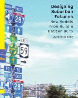 Designing Suburban Futures PDF