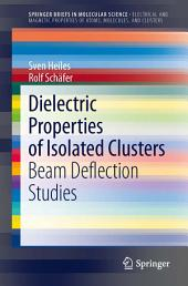 Dielectric Properties of Isolated Clusters: Beam Deflection Studies