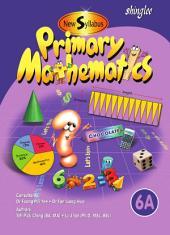 New Syllabus Primary Mathematics Textbook 6A