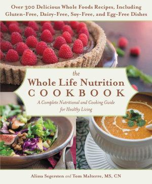 The Whole Life Nutrition Cookbook PDF