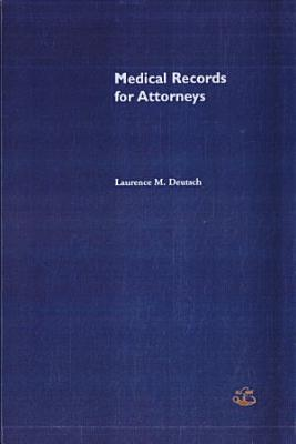Medical Records for Attorneys