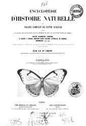 Encyclopédie d'histoire naturelle ou Traité complet de cette science: Papillons