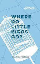 Where Do Little Birds Go?