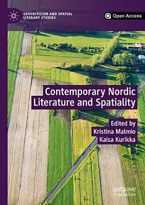 Contemporary Nordic Literature and Spatiality
