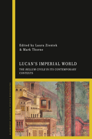 Lucan s Imperial World PDF