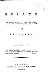 Essays, Philosophical, Historical and Literary. [By W. Belsham.]: Volume 1