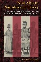 West African Narratives of Slavery PDF
