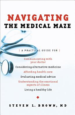 Navigating the Medical Maze PDF