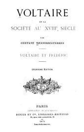 Voltaire et la société au XVIIIe siècle: Voltaire et Frédéric