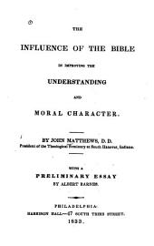 The Influence of the Bible in Improving the Understanding and Moral Character