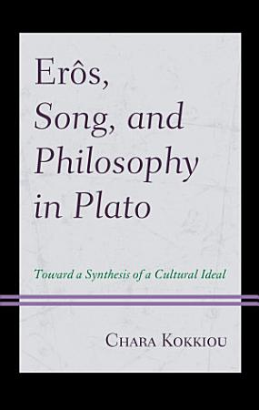 Er  s  Song  and Philosophy in Plato PDF