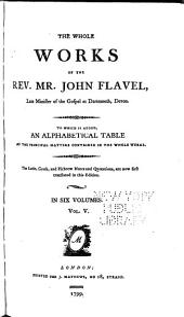 Whole Works of the Rev. Mr. John Flavel: Volume 5