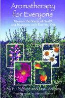 Aromatherapy for Everyone PDF