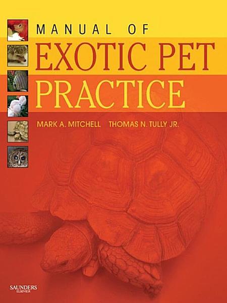 Manual of Exotic Pet Practice   E Book