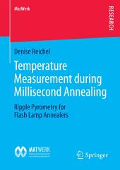 Temperature Measurement during Millisecond Annealing: Ripple Pyrometry for Flash Lamp Annealers