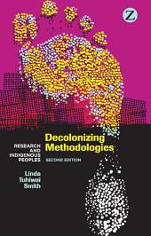 Decolonizing Methodologies: Research and Indigenous Peoples, Edition 2