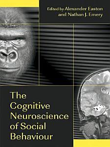The Cognitive Neuroscience of Social Behaviour