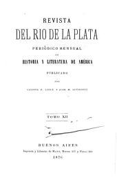 Revista del Rio de la Plata: periódico mensual de historia y literatura de América, Volumen 12