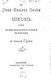 The Four Ancient Books of Wales Containing the Cymric Poems Attributed to the Bards of the Sixth Century: Volume 1, Part 2